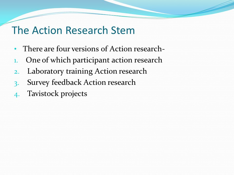The Action Research Stem