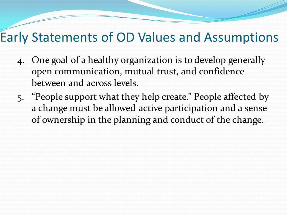 Early Statements of OD Values and Assumptions