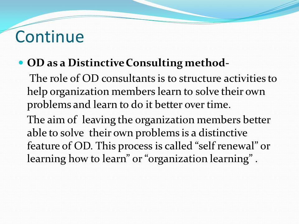 Continue OD as a Distinctive Consulting method-