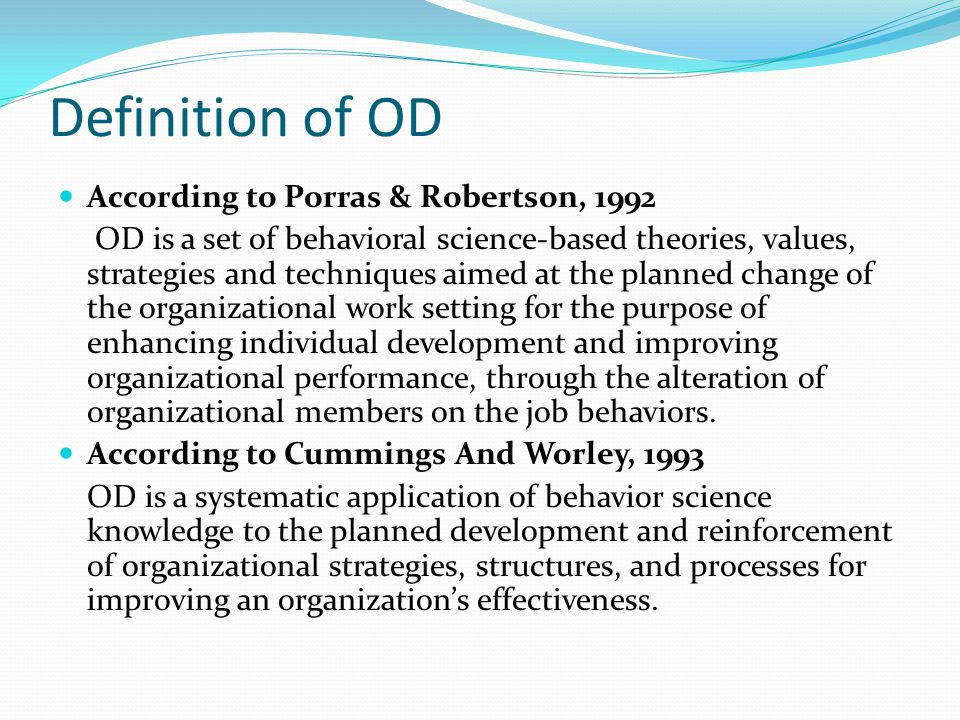 Definition of OD According to Porras & Robertson, 1992