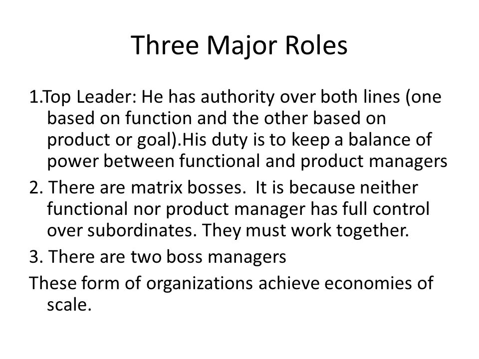 Three Major Roles