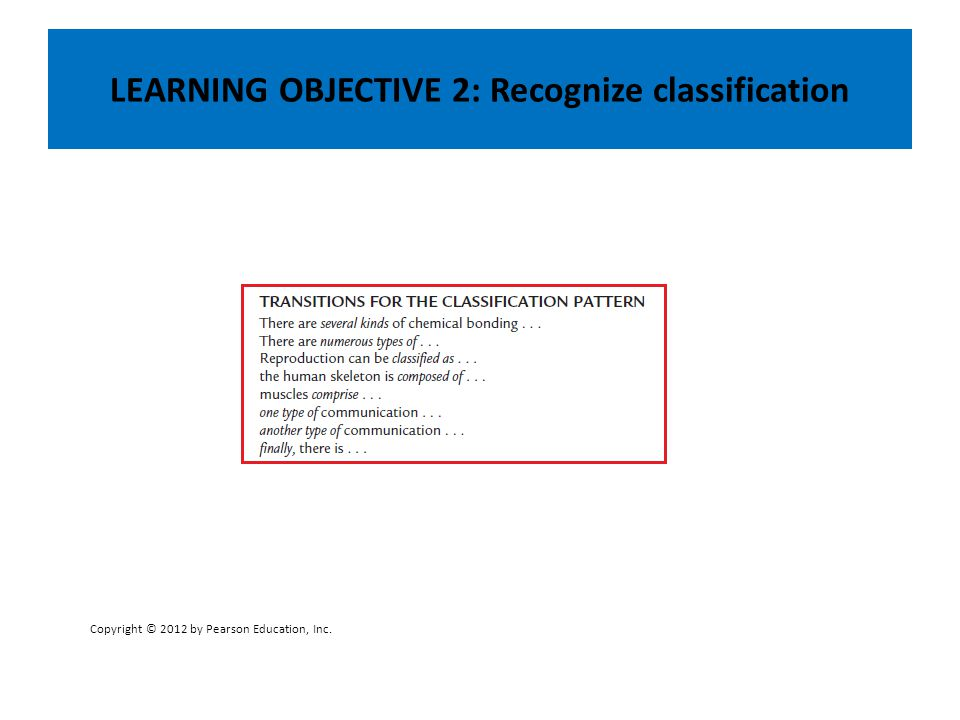 LEARNING OBJECTIVE 2: Recognize classification