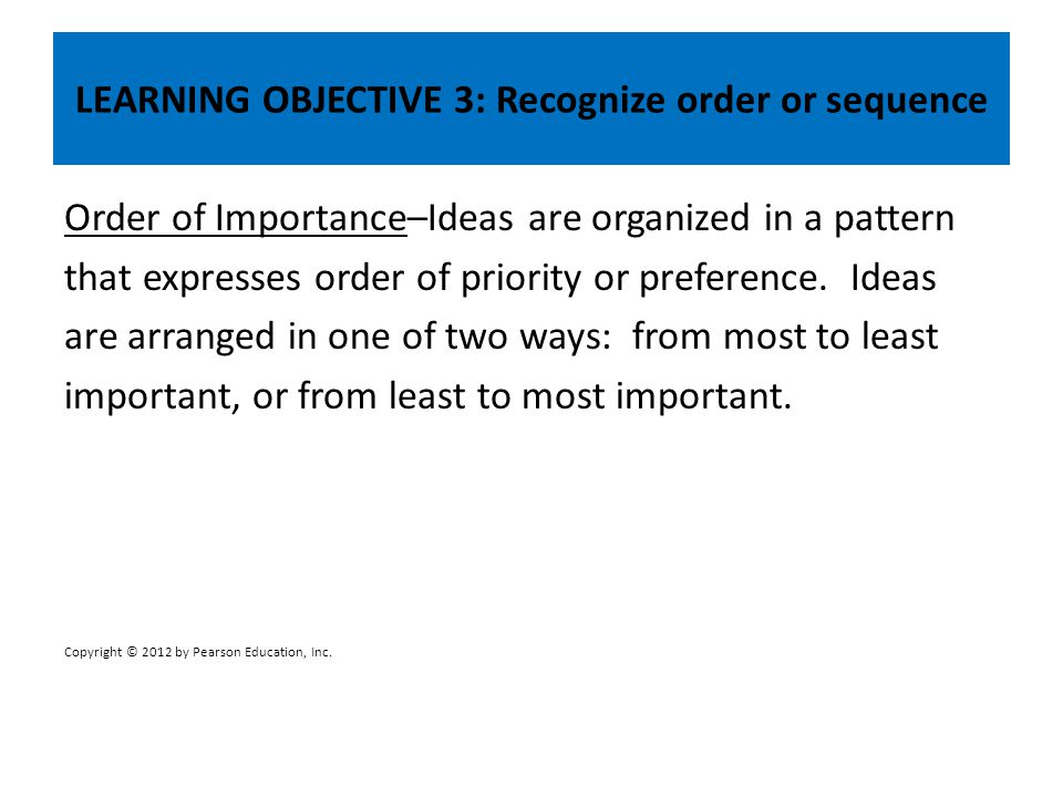 LEARNING OBJECTIVE 3: Recognize order or sequence