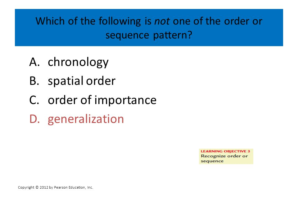 Which of the following is not one of the order or sequence pattern