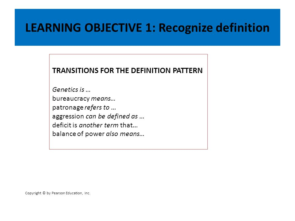 LEARNING OBJECTIVE 1: Recognize definition