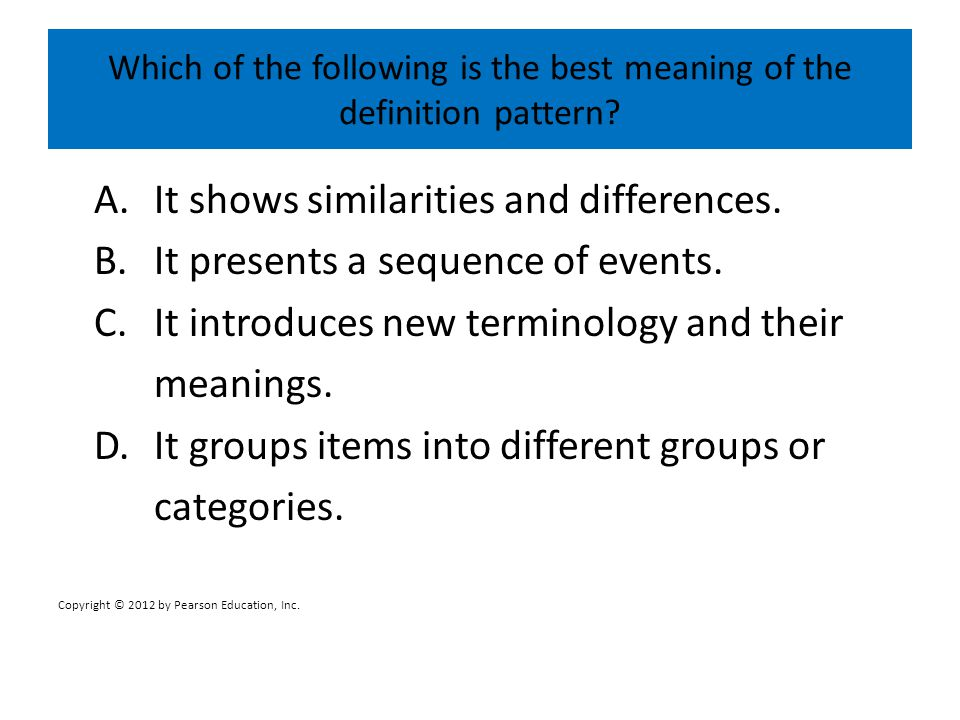 Which of the following is the best meaning of the definition pattern