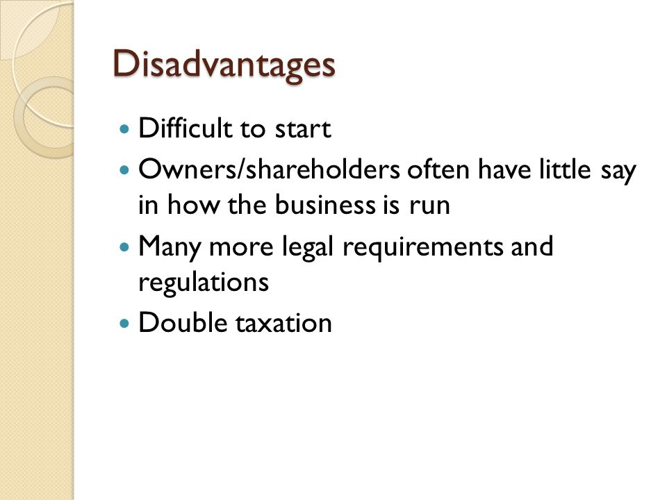 Disadvantages Difficult to start