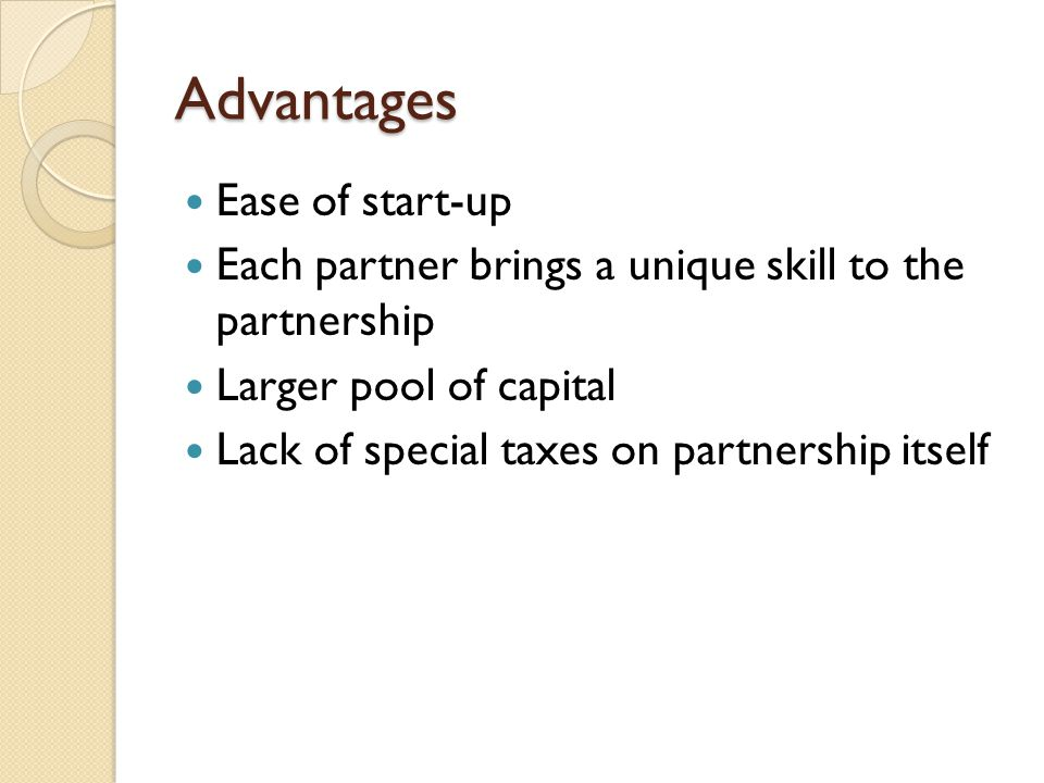 Advantages Ease of start-up