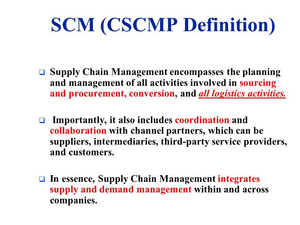 SCM (CSCMP Definition)