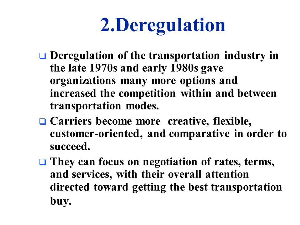 2.Deregulation
