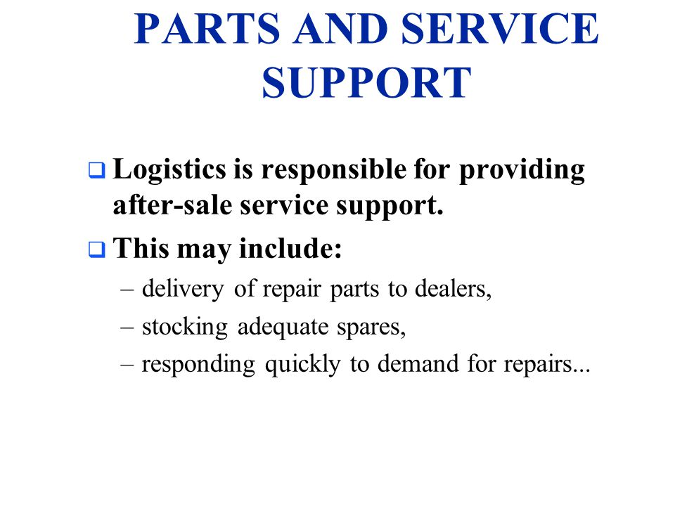 PARTS AND SERVICE SUPPORT