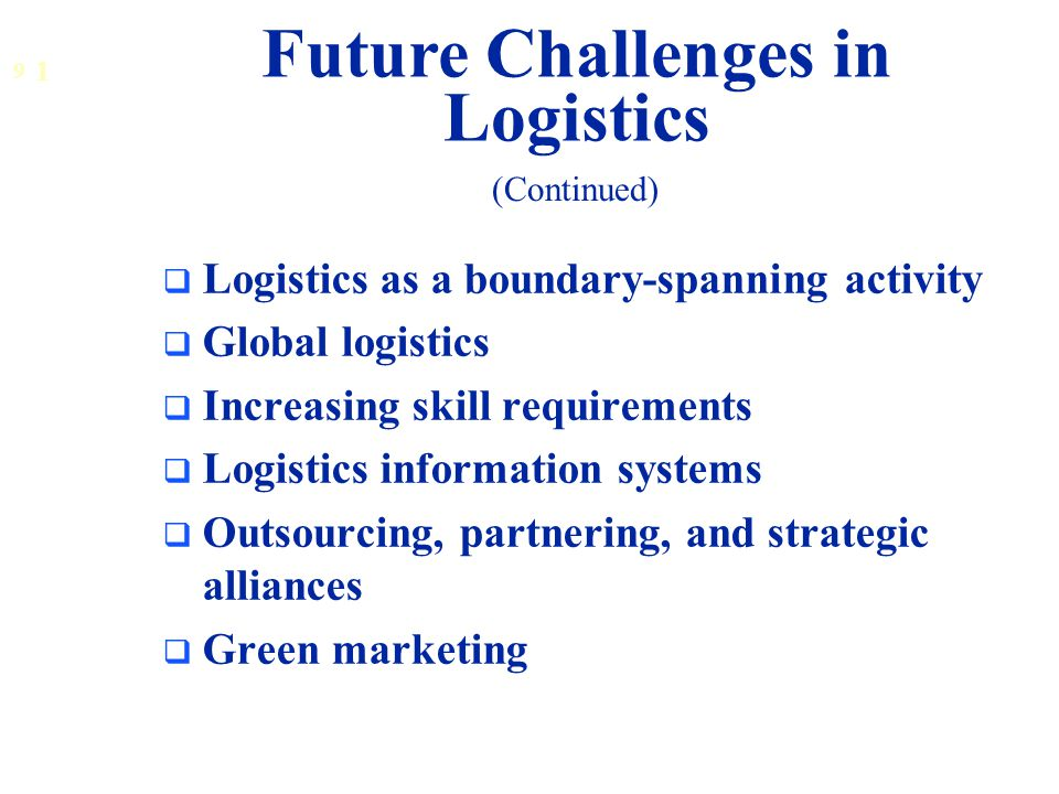 Future Challenges in Logistics