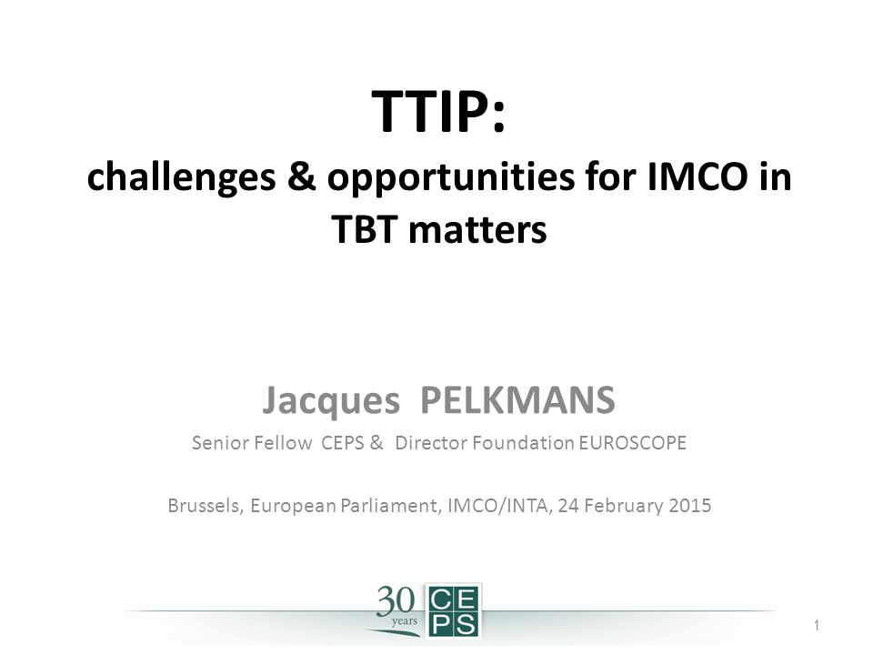TTIP: challenges & opportunities for IMCO in TBT matters