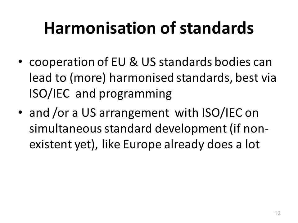 Harmonisation of standards