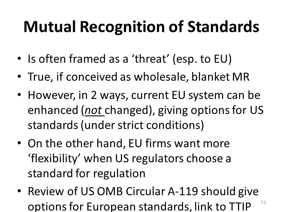 Mutual Recognition of Standards