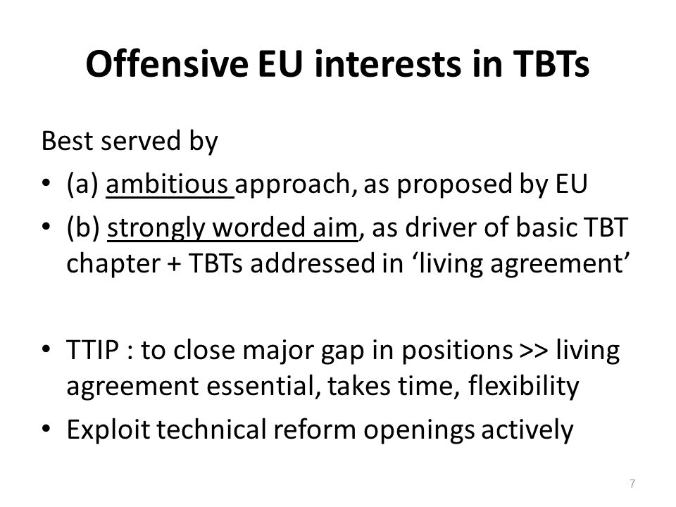 Offensive EU interests in TBTs