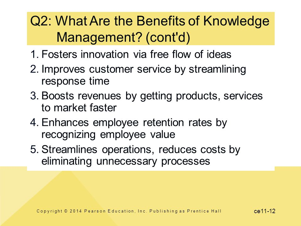 Q2: What Are the Benefits of Knowledge Management (cont d)