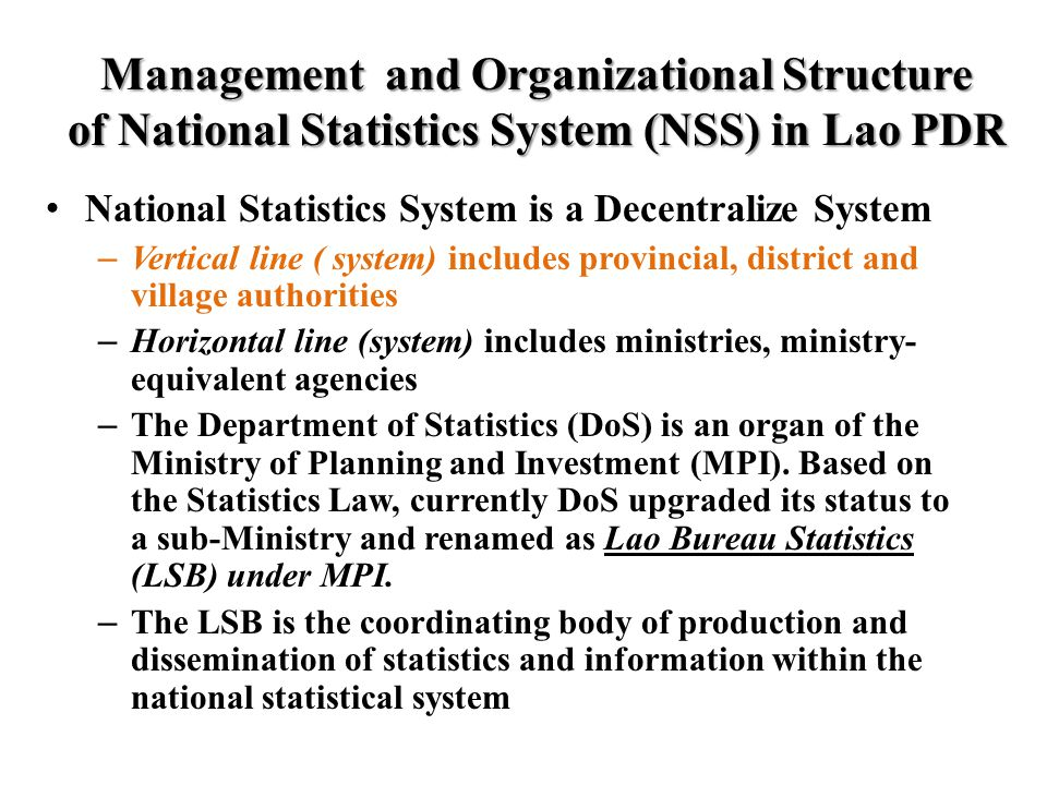 Management and Organizational Structure of National Statistics System (NSS) in Lao PDR