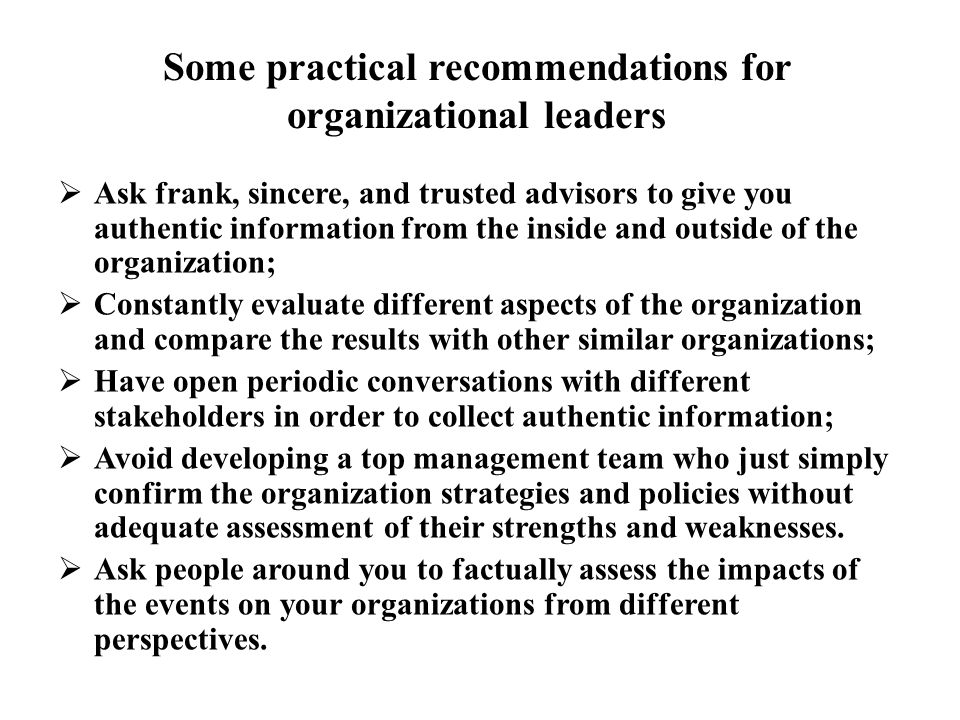Some practical recommendations for organizational leaders