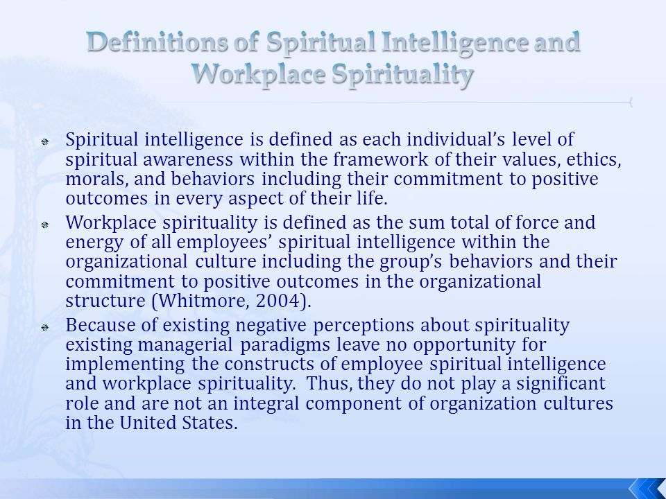 Definitions of Spiritual Intelligence and Workplace Spirituality