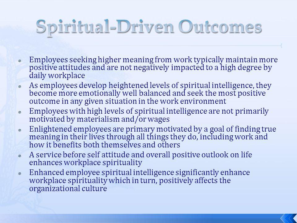 Spiritual-Driven Outcomes