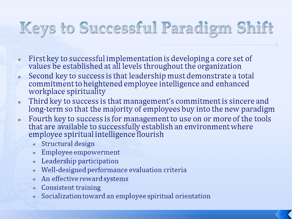 Keys to Successful Paradigm Shift