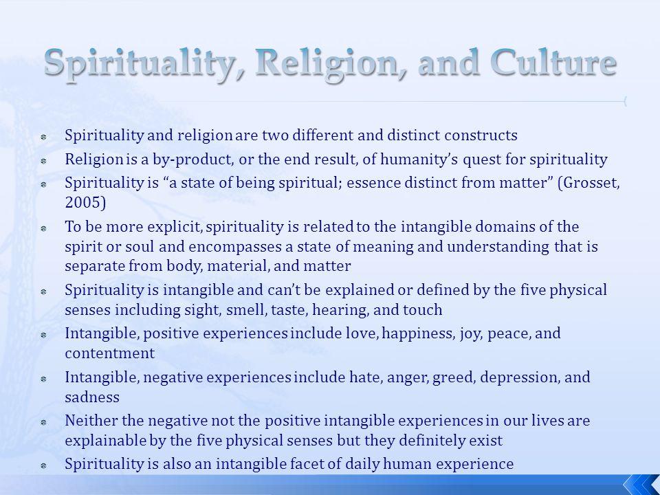 Spirituality, Religion, and Culture