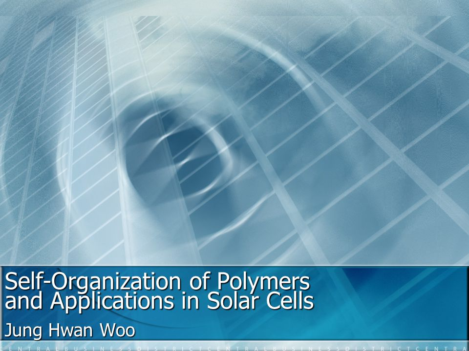 Self-Organization of Polymers and Applications in Solar Cells