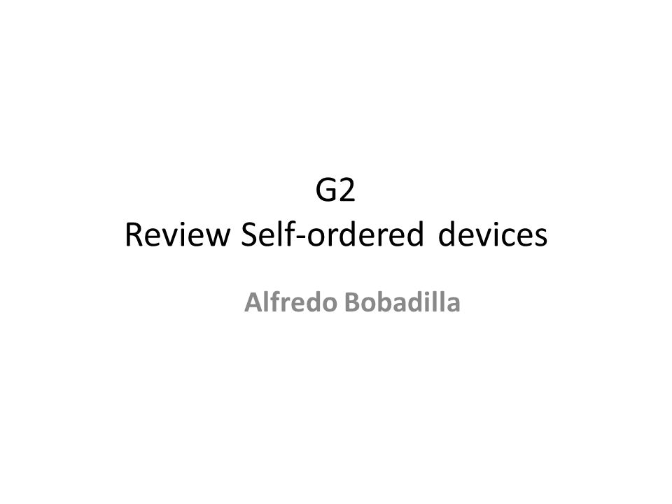 G2 Review Self-ordered devices
