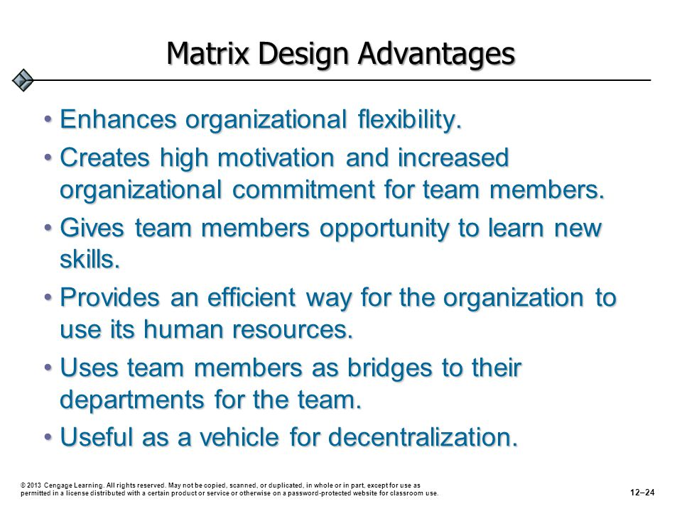 Matrix Design Advantages