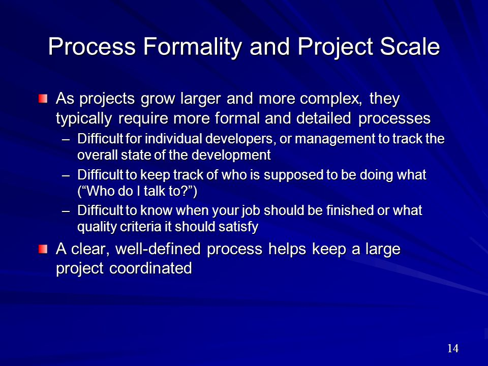Process Formality and Project Scale