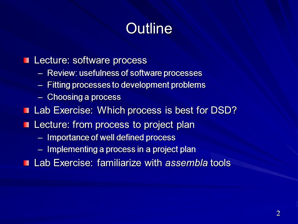 Outline Lecture: software process