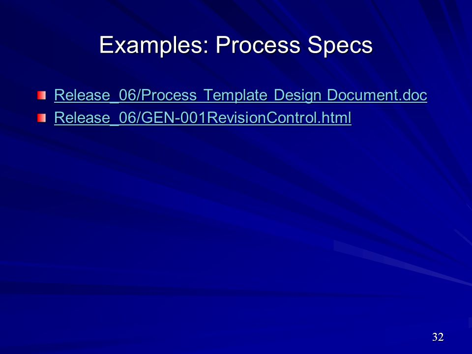 Examples: Process Specs