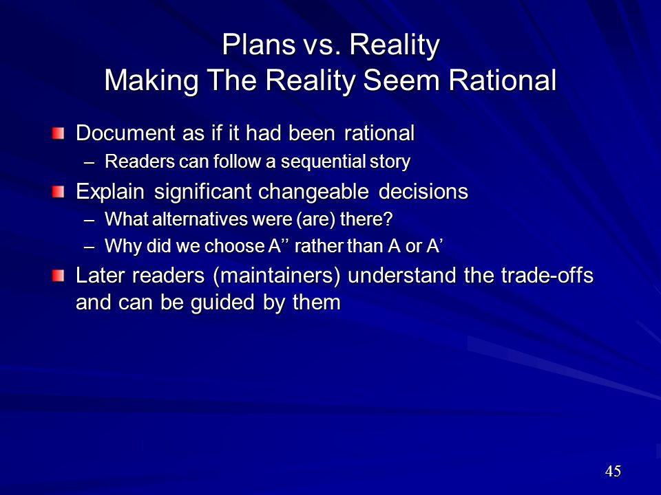 Plans vs. Reality Making The Reality Seem Rational