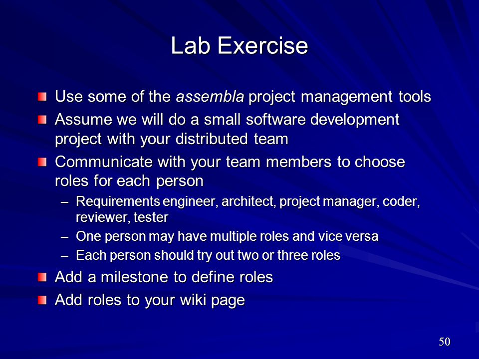 Lab Exercise Use some of the assembla project management tools