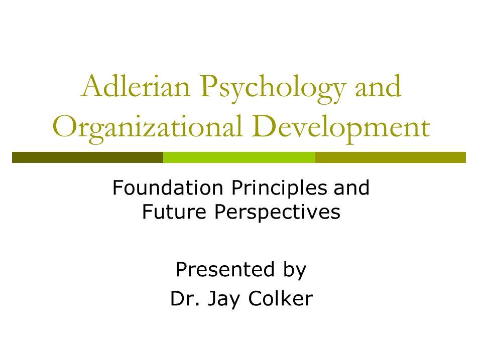 Adlerian Psychology and Organizational Development