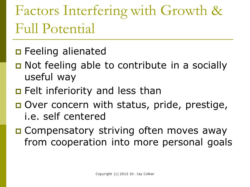 Factors Interfering with Growth & Full Potential