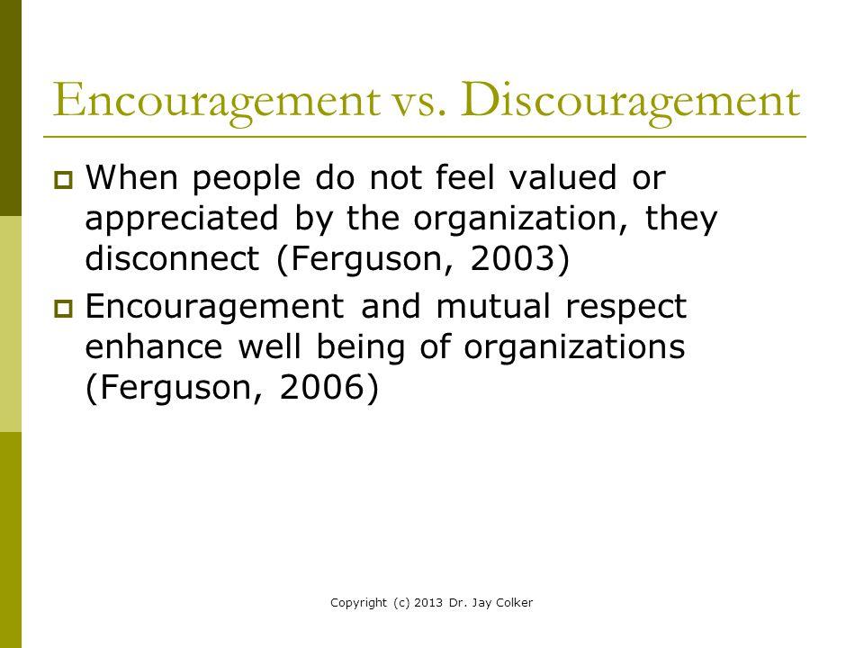 Encouragement vs. Discouragement