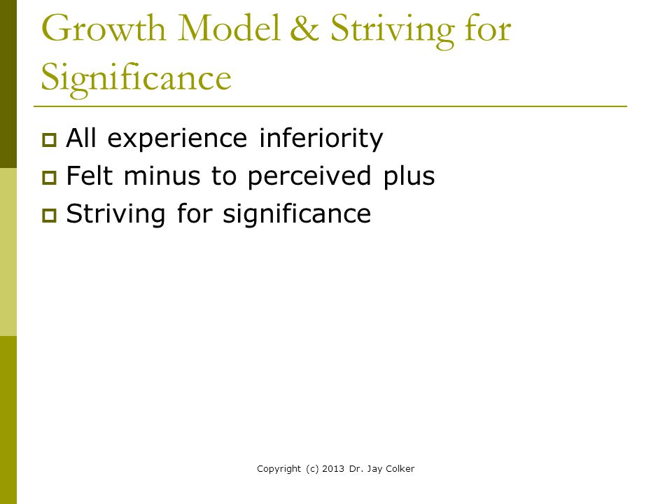 Growth Model & Striving for Significance