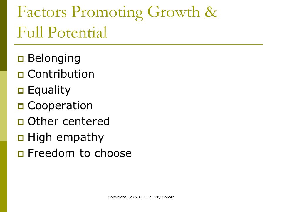 Factors Promoting Growth & Full Potential