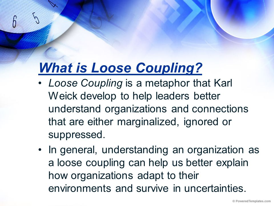 What is Loose Coupling