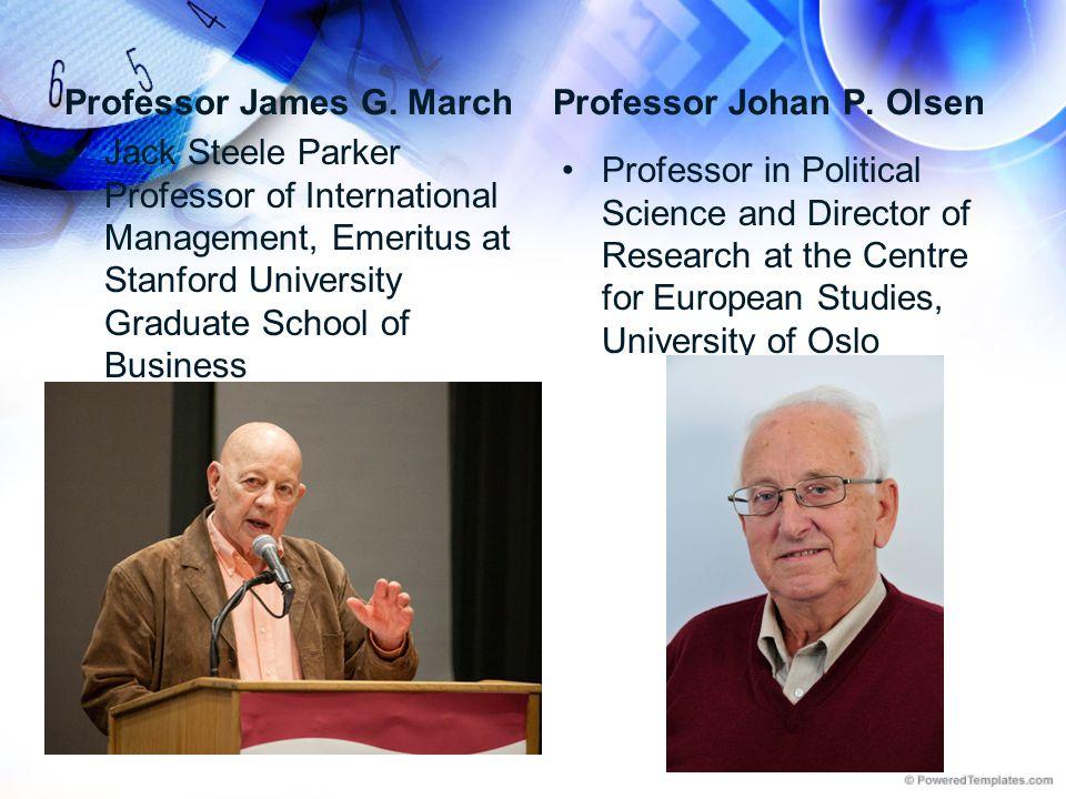 Professor James G. March
