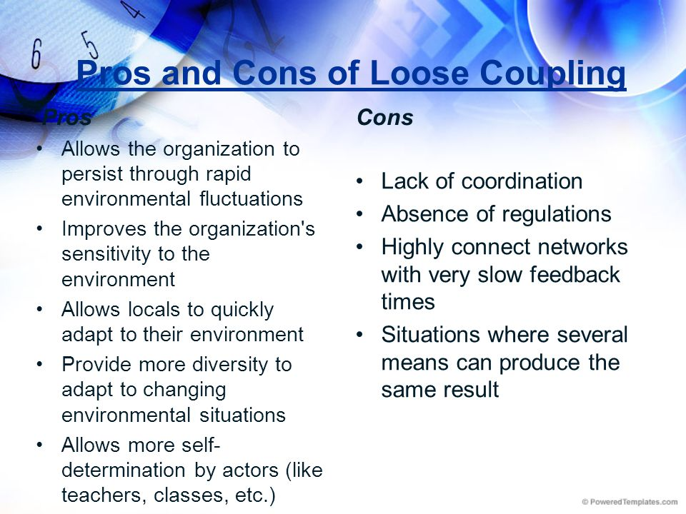 Pros and Cons of Loose Coupling
