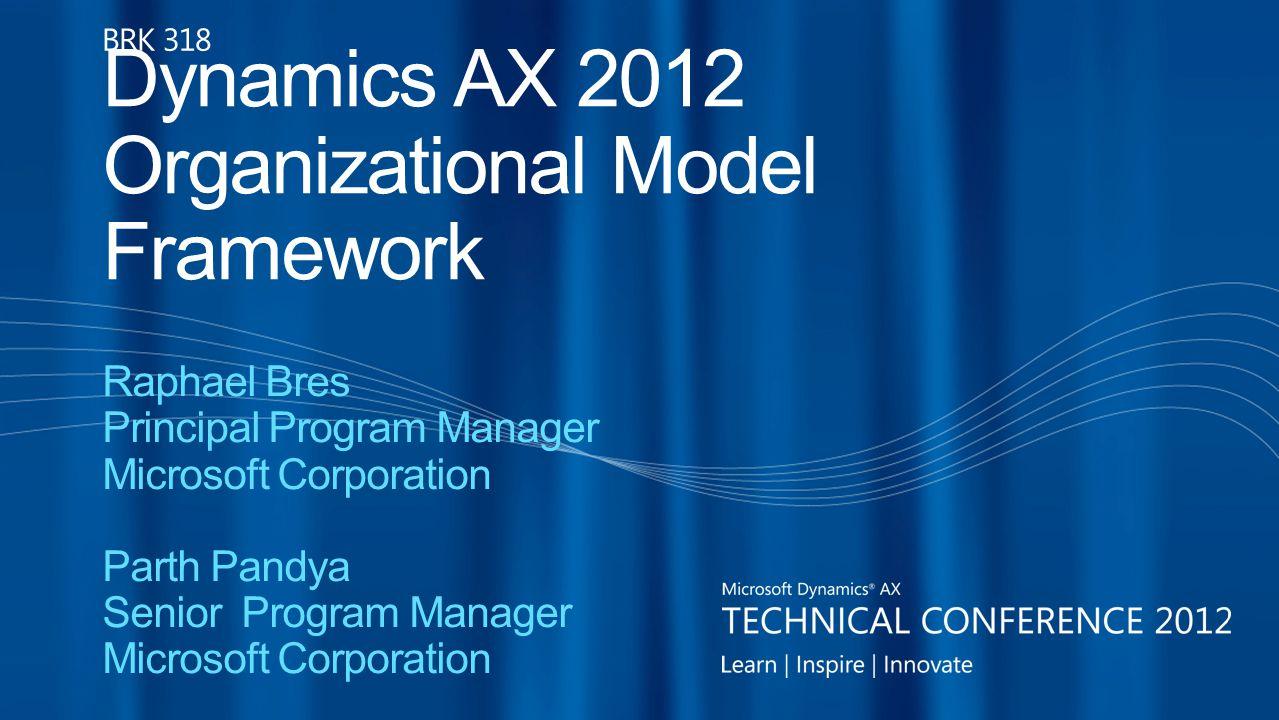 Dynamics AX 2012 Organizational Model Framework