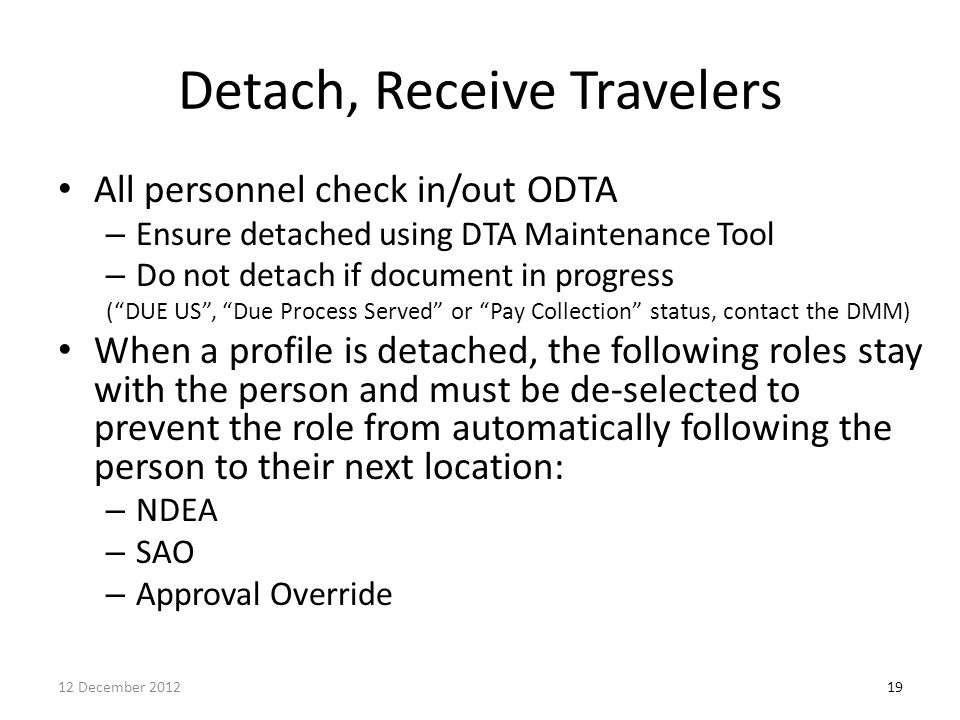 Detach, Receive Travelers