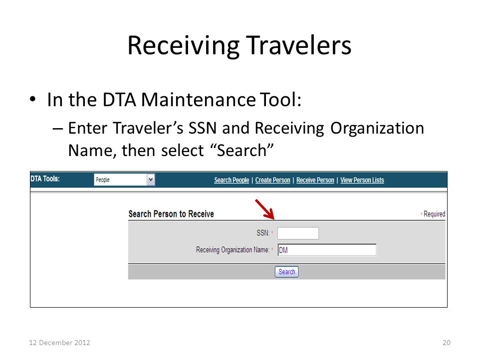 Receiving Travelers In the DTA Maintenance Tool: