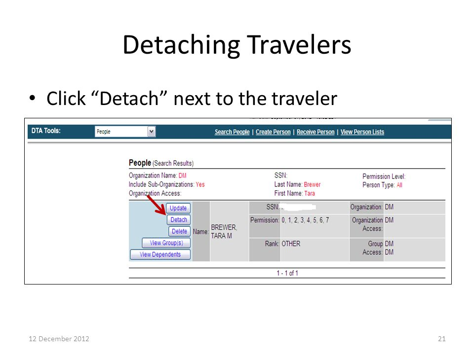 Detaching Travelers Click Detach next to the traveler