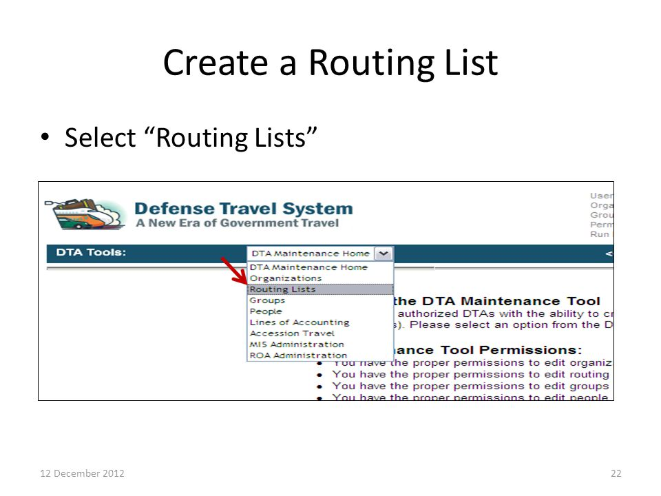 Create a Routing List Select Routing Lists 12 December 2012