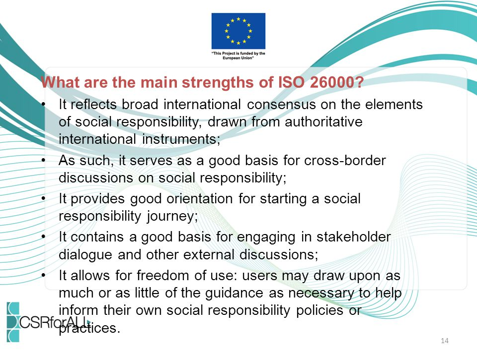 What are the main strengths of ISO 26000