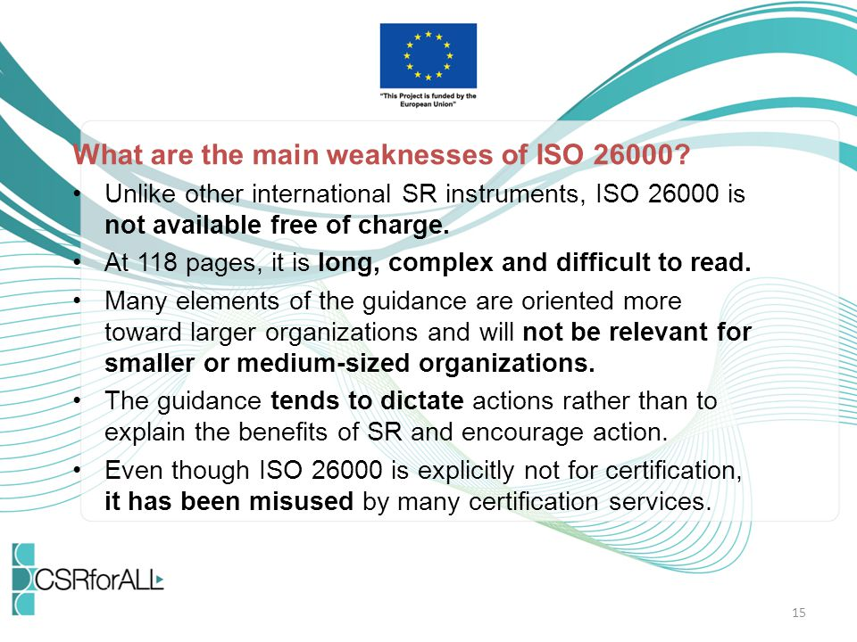 What are the main weaknesses of ISO 26000